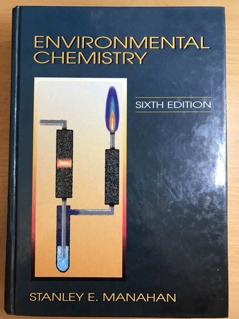 Environmental Chemistry (6th Edition)