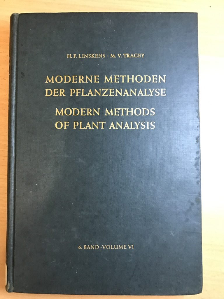 Modern Methods Of Plant Analysis / Moderne Methoden Der Pflanzenanalyse. Volume 6. Hardcover
